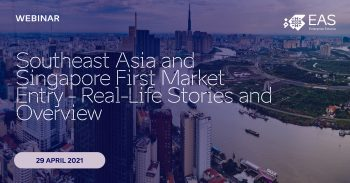 "Webinar ""Southeast Asia and Singapore First Market Entry - Real-Life Stories and Overview"""